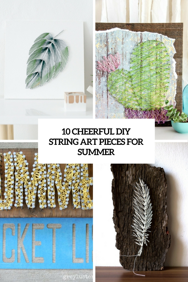 cheerful diy string art pieces for summer cover