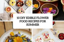 10 diy edible flower food recipes for summer cover