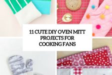 11 cute diy oven mitt projects for cooking fans cover