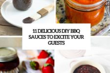 11 delicious diy bbq sauces to excite your guests cover
