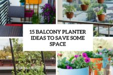 15 balcony planter ideas to save some space cover