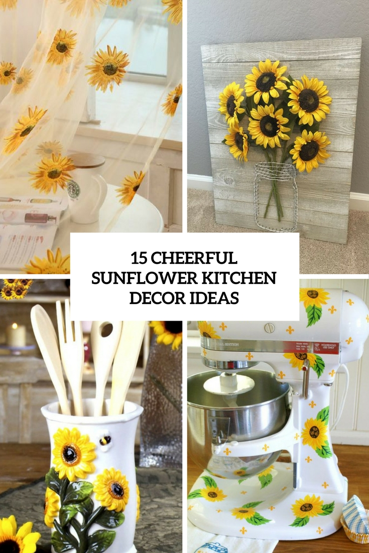 15 cheerful sunflower kitchen decor ideas shelterness. Black Bedroom Furniture Sets. Home Design Ideas