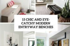 15 chic and eye-catchy modern entryway benches cover
