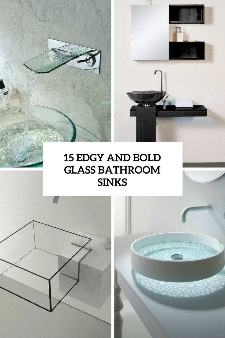 Nice  Edgy And Bold Glass Bathroom Sinks