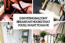 15 inviting balcony breakfast nooks that you'll want to have cover