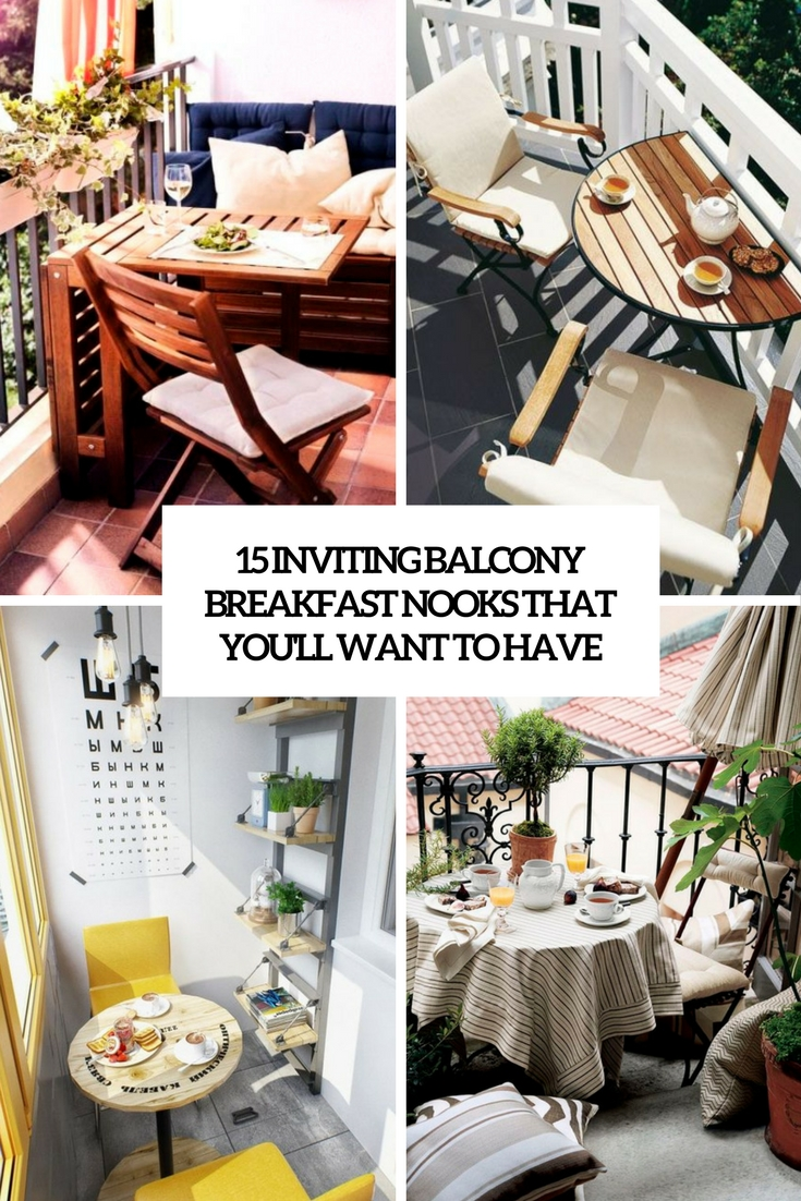 15 Inviting Balcony Breakfast Nooks That You'll Want To Have