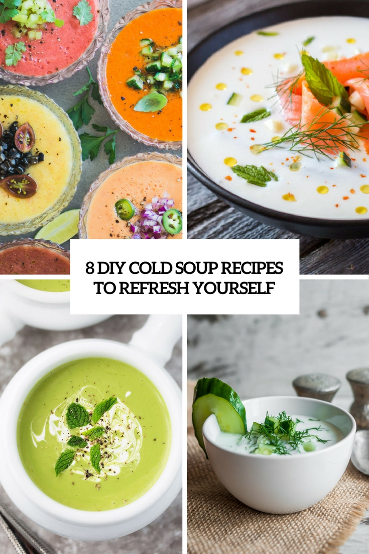 8 diy cold soup recipes to refresh yourself cover
