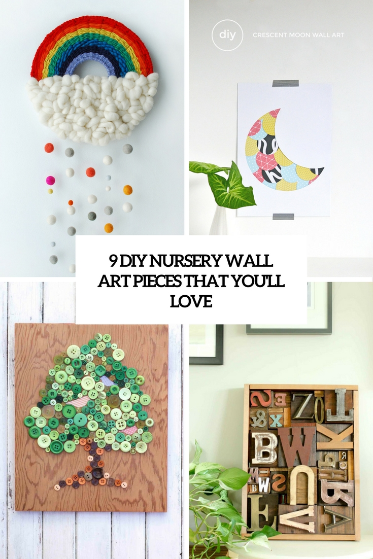 9 DIY Nursery Wall Art Pieces That You'll Love