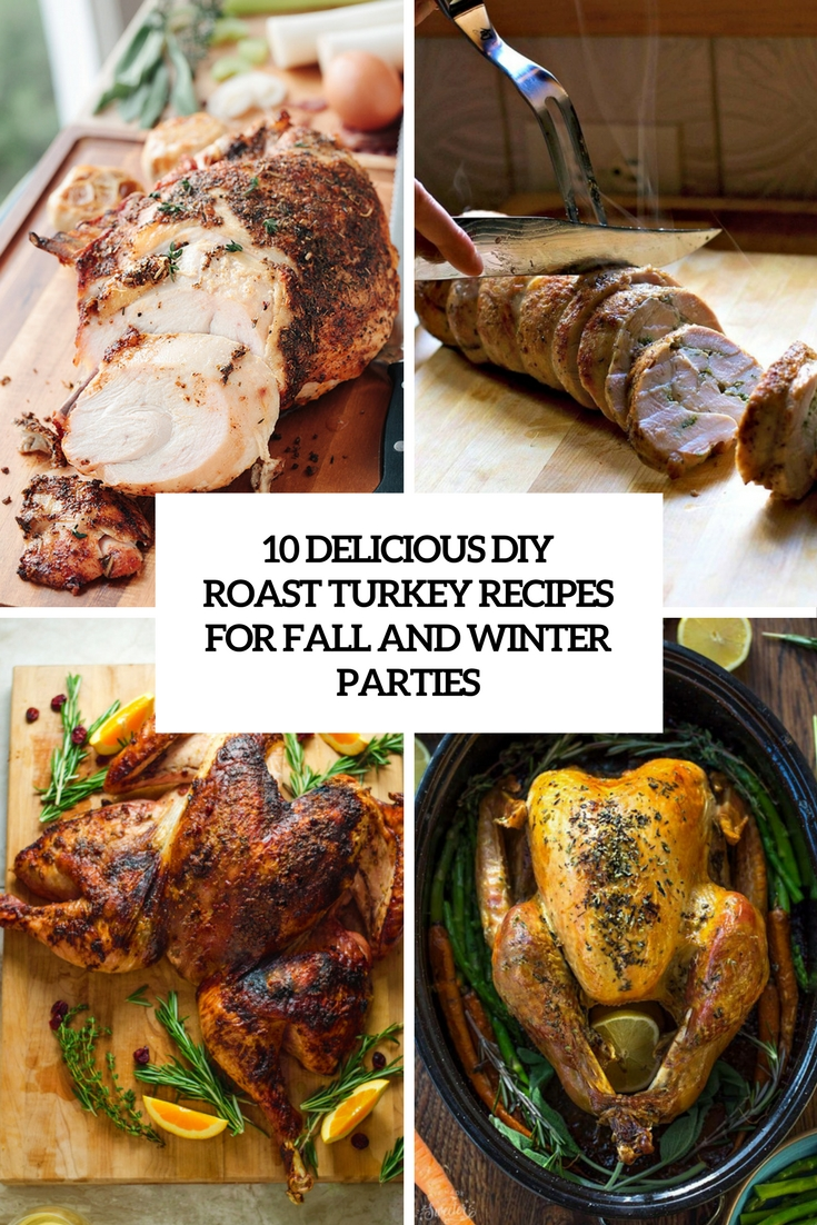 10 Delicious DIY Roast Turkey Recipes For Fall And Winter Parties