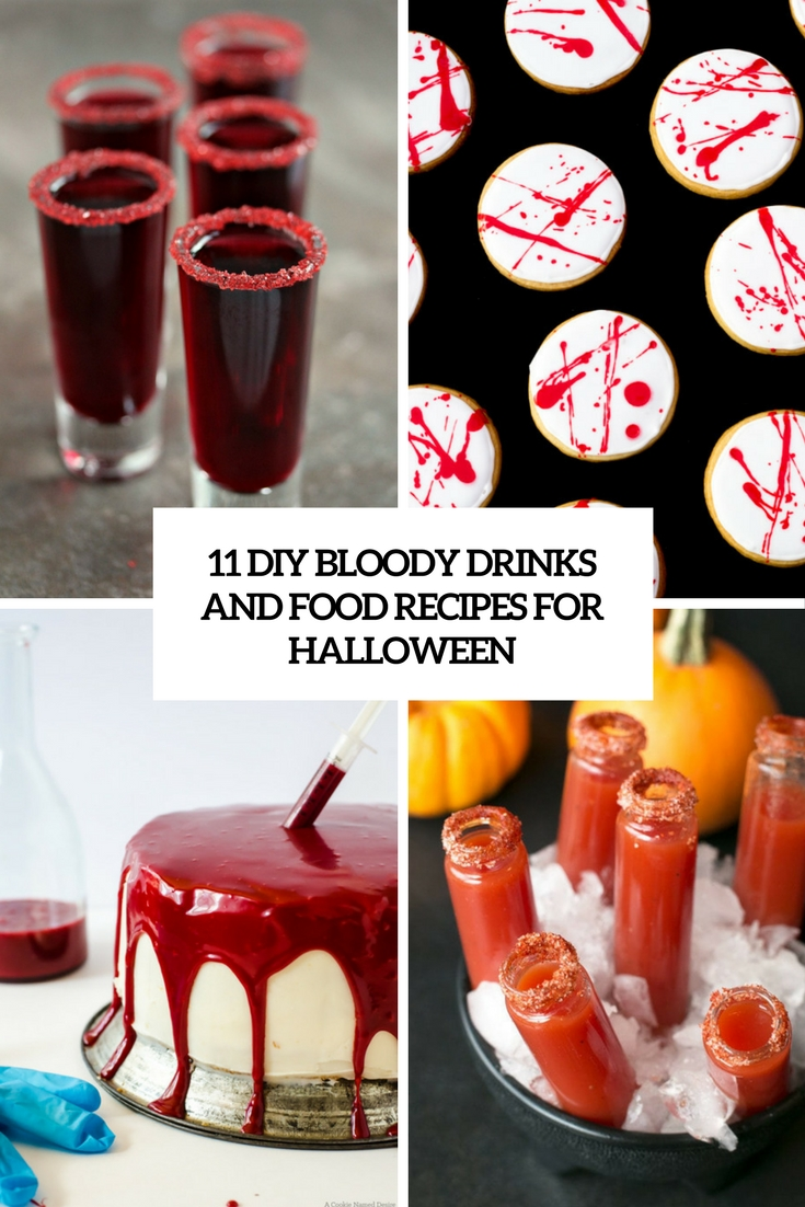 11 DIY Bloody Drinks And Food Recipes For Halloween