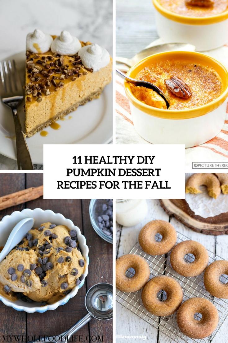 11 Healthy DIY Pumpkin Dessert Recipes For The Fall