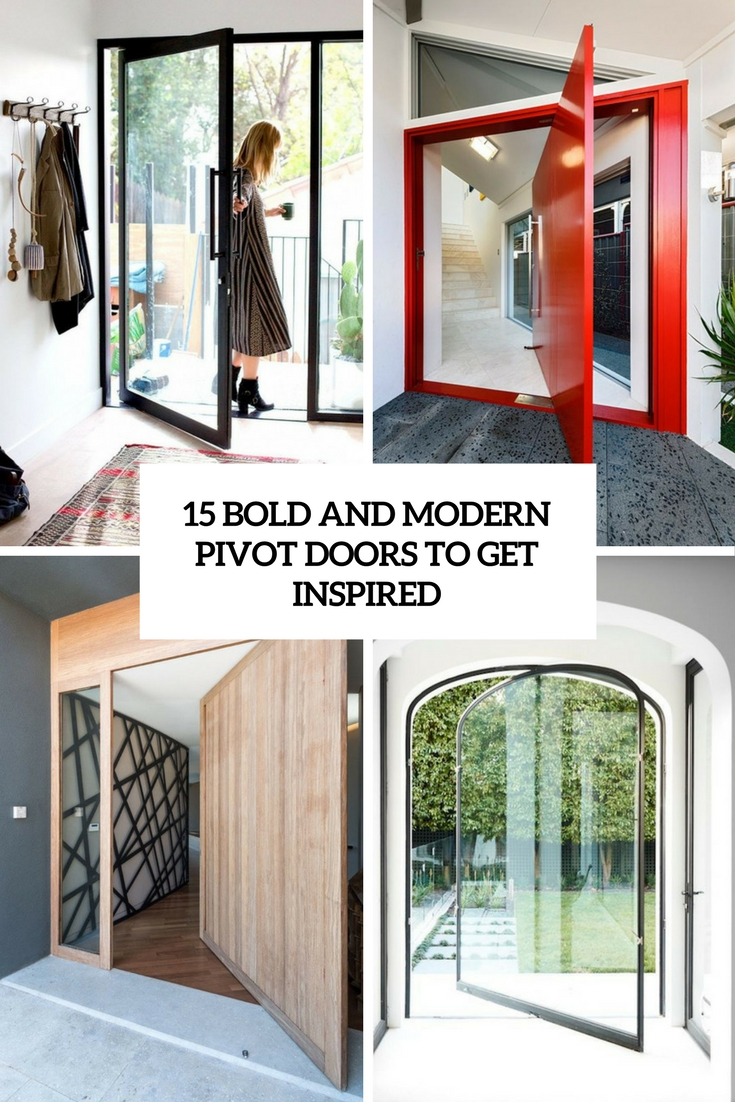 15 Bold And Modern Pivot Doors To Get Inspired