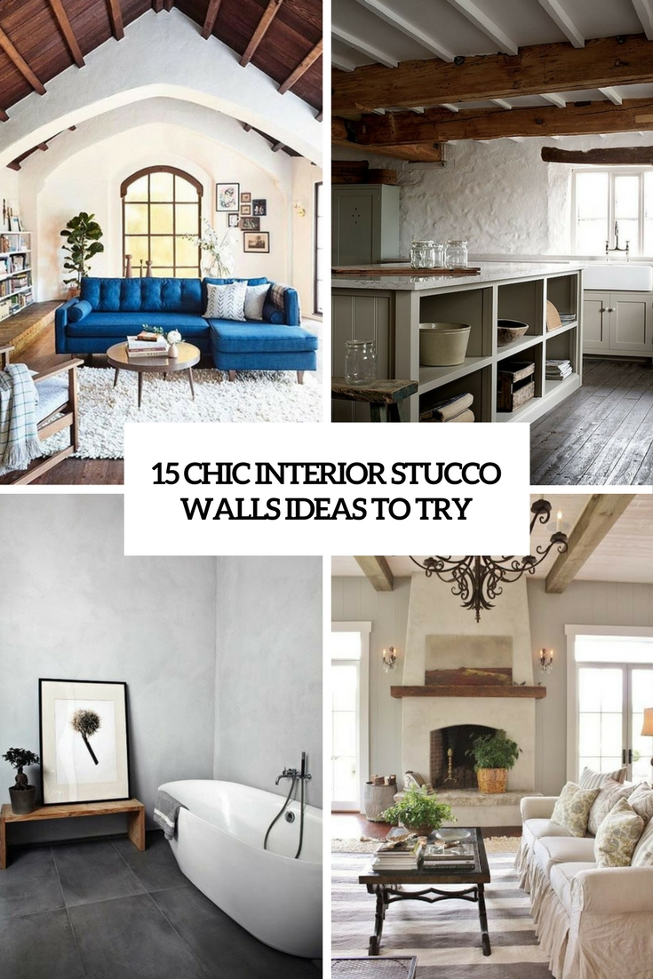 15 Chic Ways To Tie A Scarf: 15 Chic Interior Stucco Walls Ideas To Try