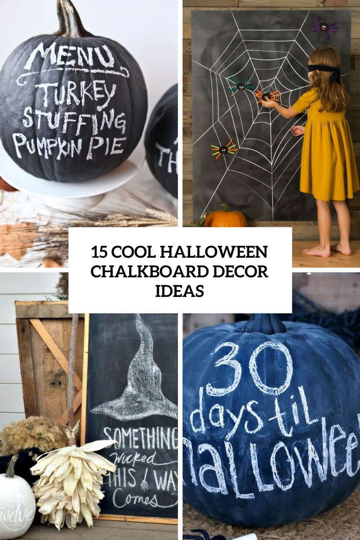 15 Cool Chalkboard Halloween Decor Ideas