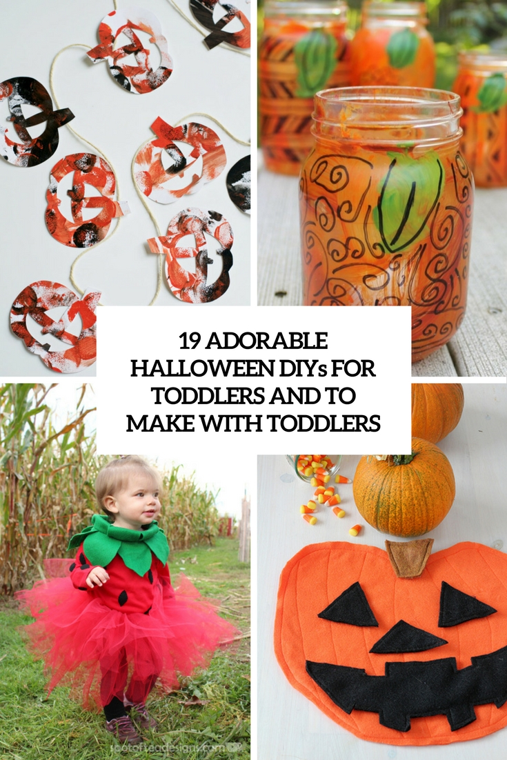 19 Adorable Halloween DIYs For Toddlers And To Make With Toddlers