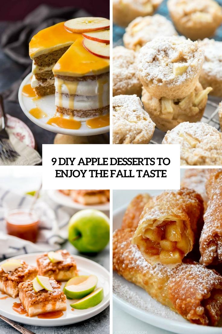 9 DIY Apple Desserts To Enjoy The Fall Taste
