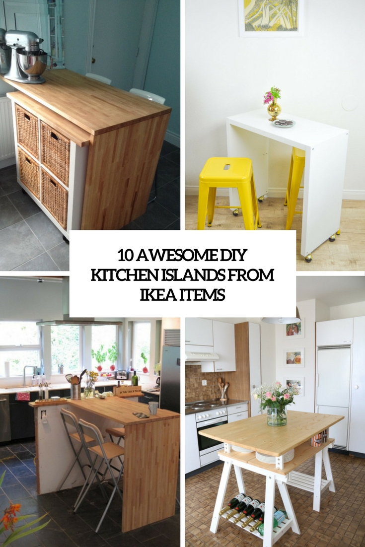 Awesome DIY Kitchen Islands From IKEA Items Shelterness - Kitchen islands at ikea