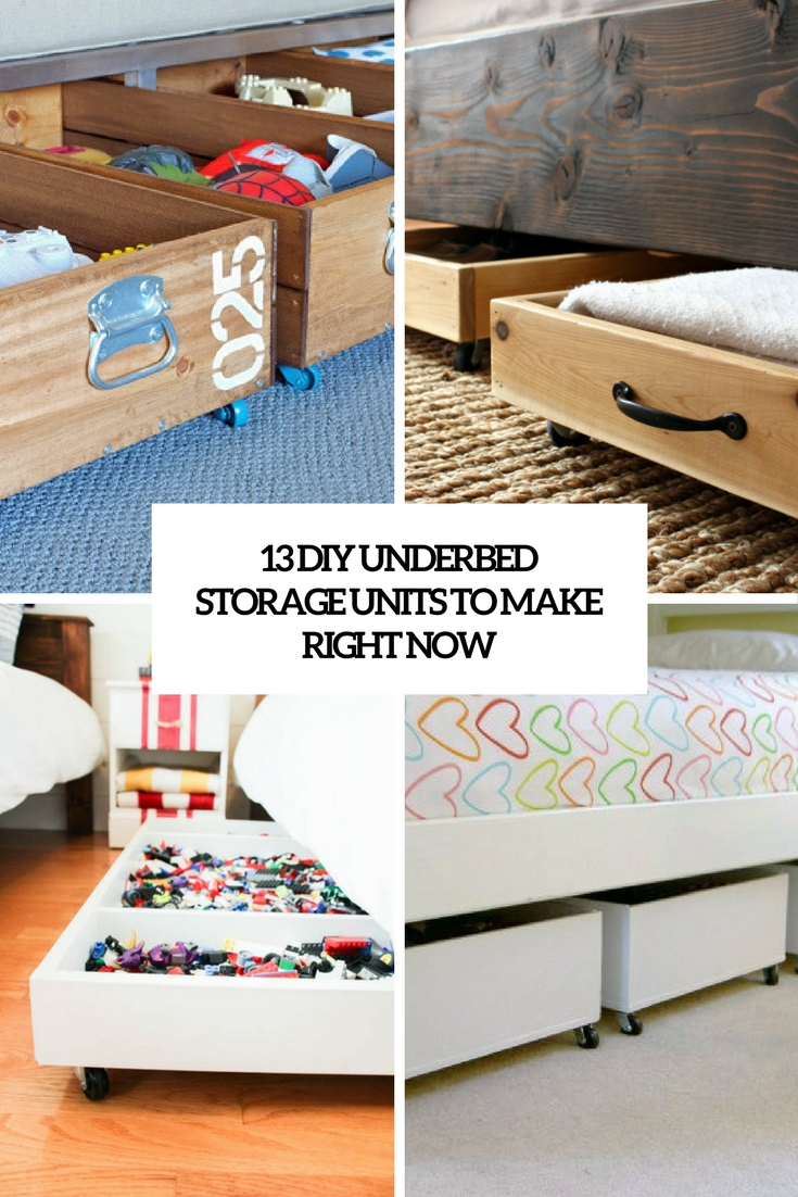 13 DIY Underbed Storage Units To Make Right Now