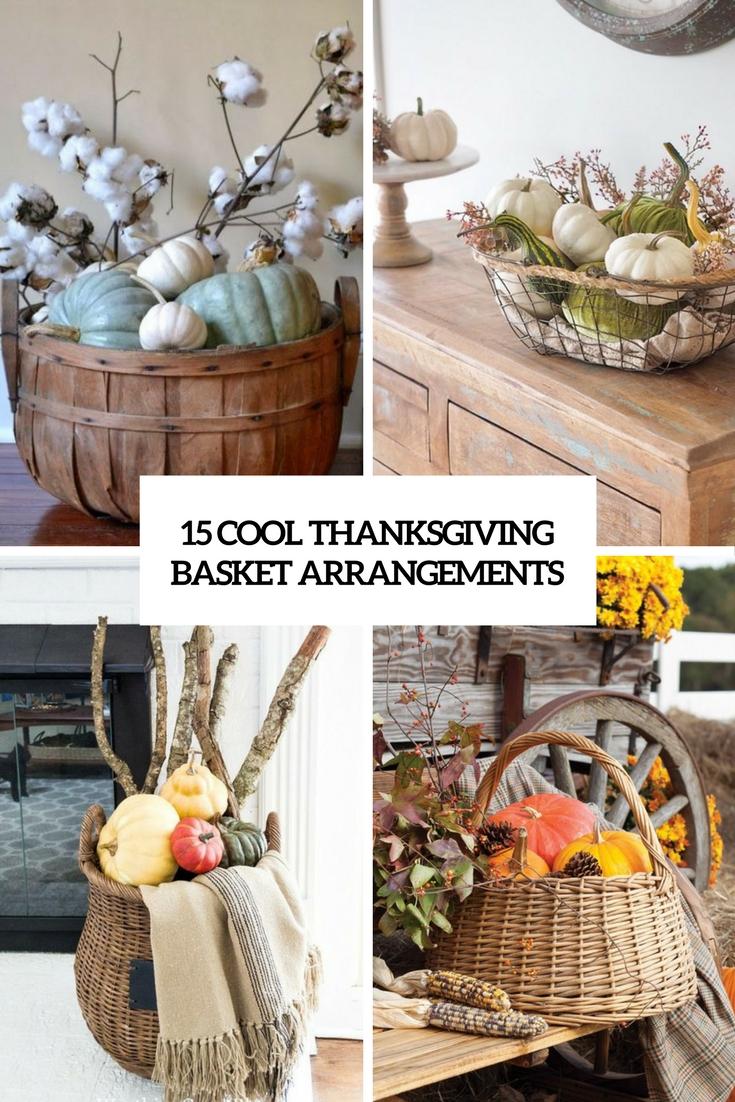 15 Cool Thanksgiving Basket Arrangements