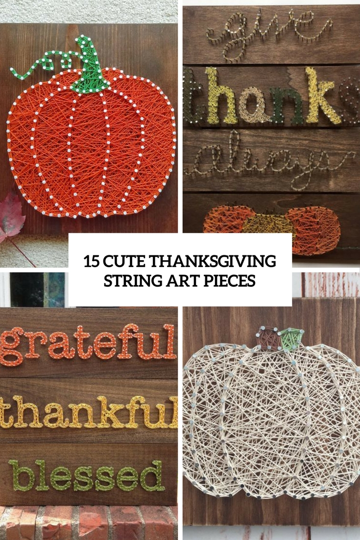 15 Cute Thanksgiving String Art Pieces
