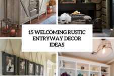 15 welcoming rustic entryway decor ideas cover