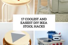 17 coolest and easiest diy ikea stool hacks cover