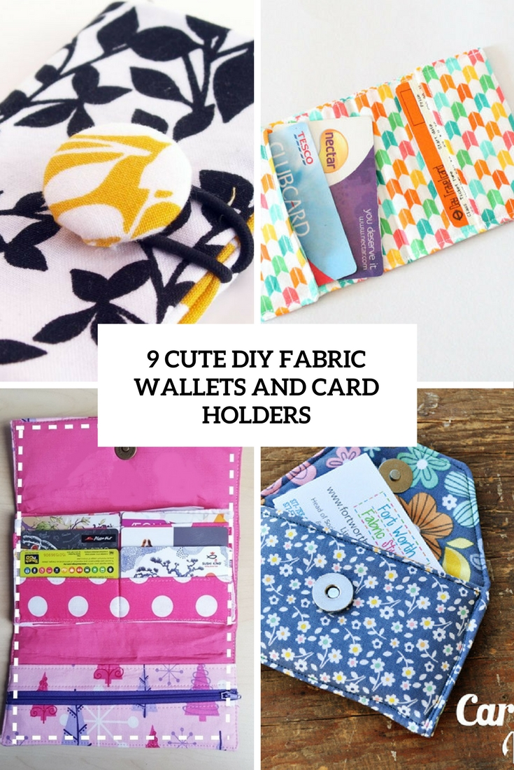 9 Cute DIY Fabric Wallets And Card Holders