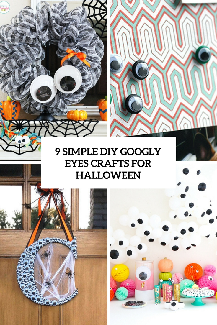 9 Simple Easter Nail Art Designs With Pictures: 9 Simple DIY Googly Eyes Crafts For Halloween