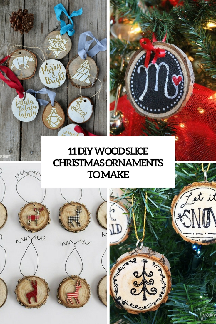 diy wood slice christmas ornaments to make