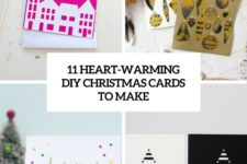 11 heart-warming diy christmas cards to make cover
