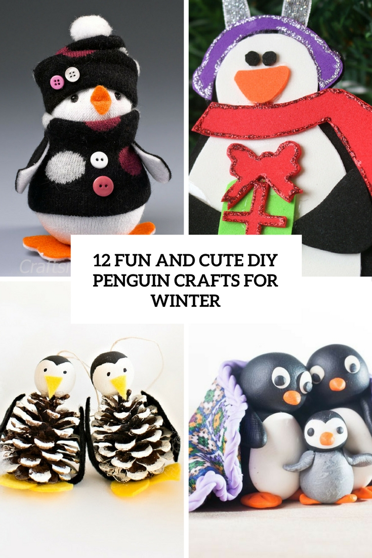 12 Fun And Cute DIY Penguin Crafts For Winter