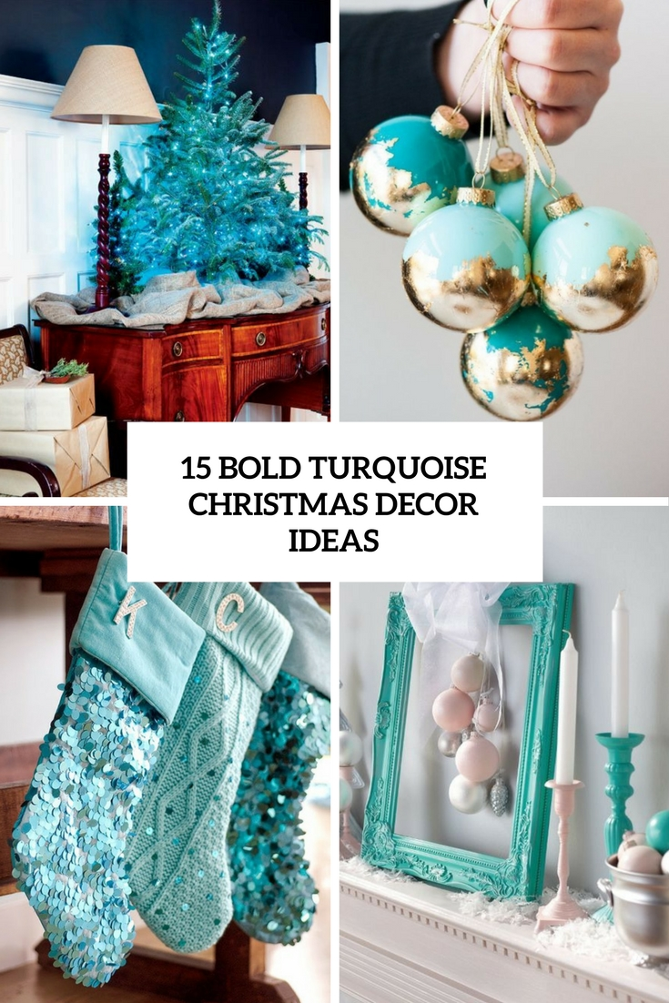 bold turquoise christmas decor ideas cover