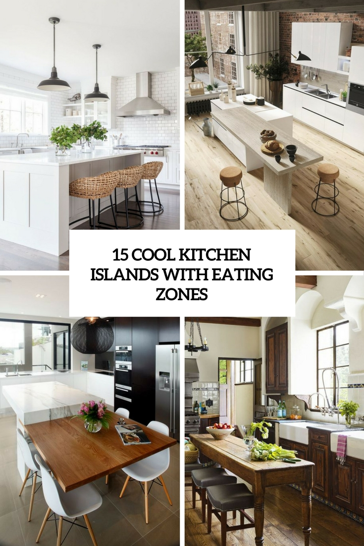 15 Cool Kitchen Islands With Eating Zones