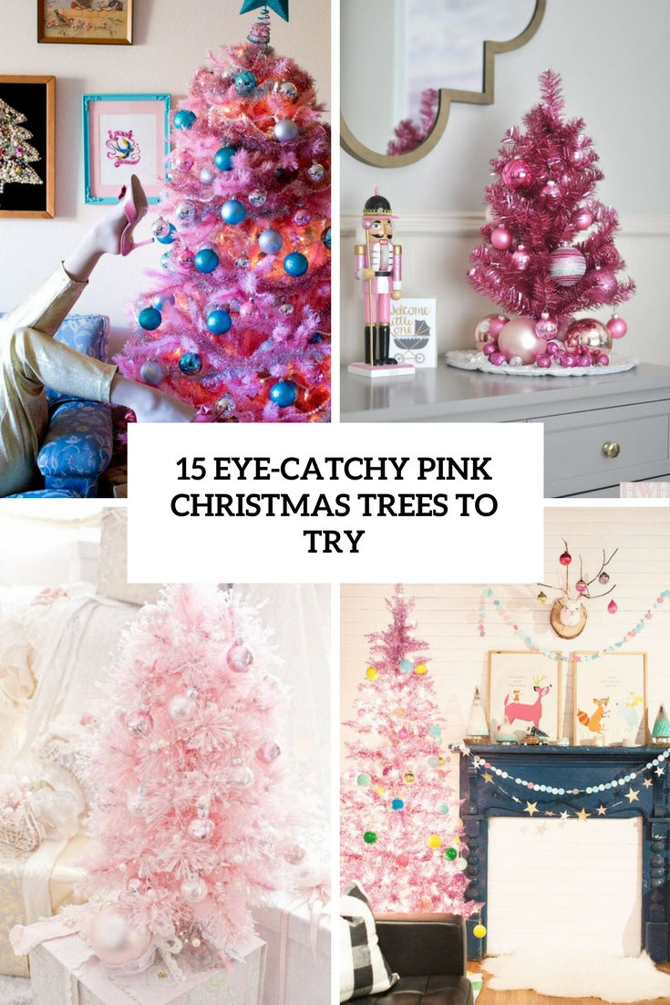 15 Eye Catchy Pink Christmas Trees To Try