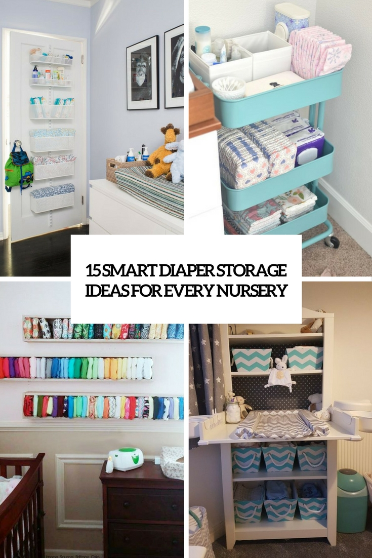15 Smart Diaper Storage Ideas For Every Nursery