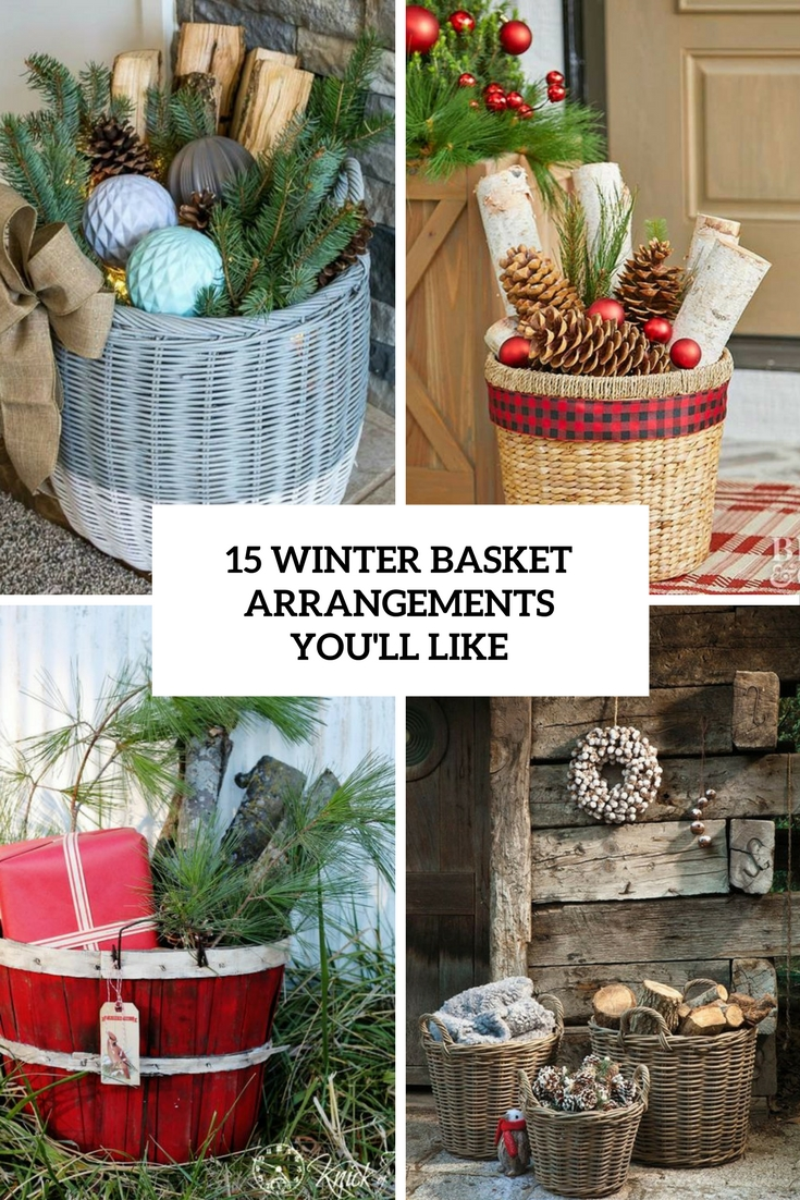 15 Winter Basket Arrangements You'll Like