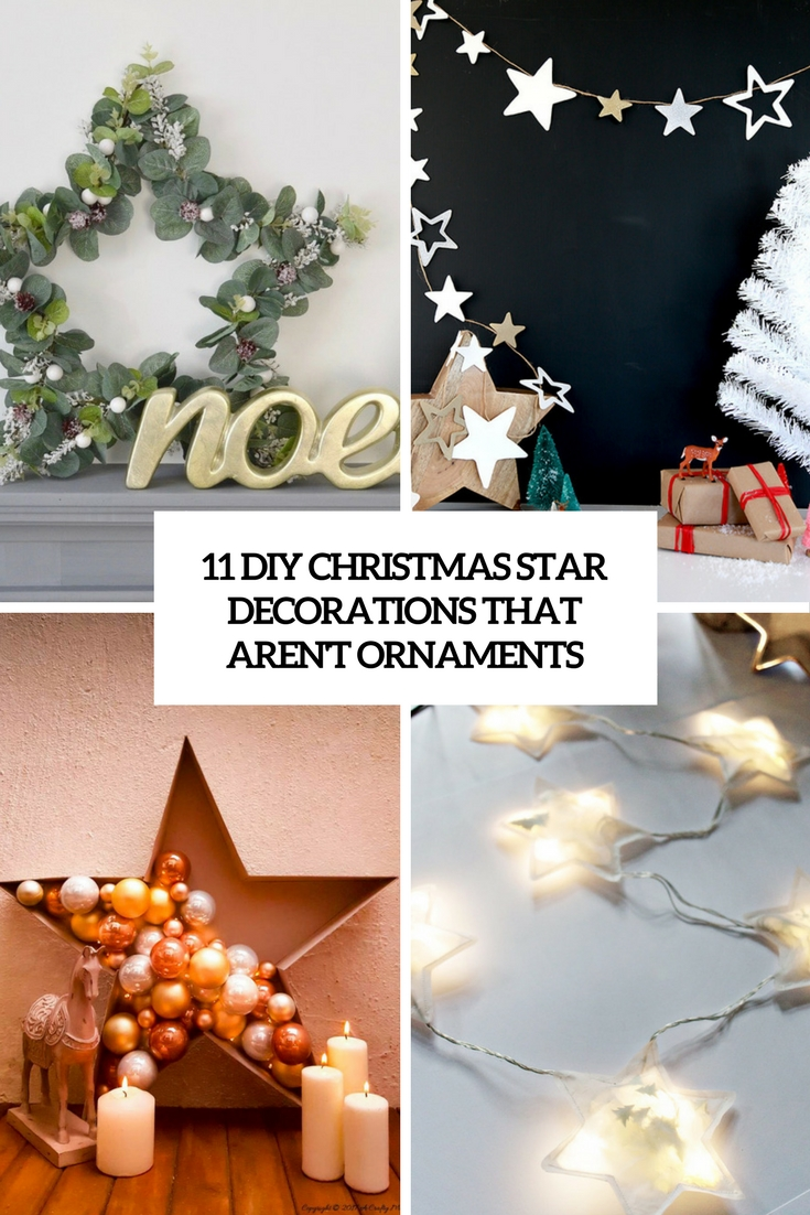 11 DIY Christmas Star Decorations That Aren't Ornaments