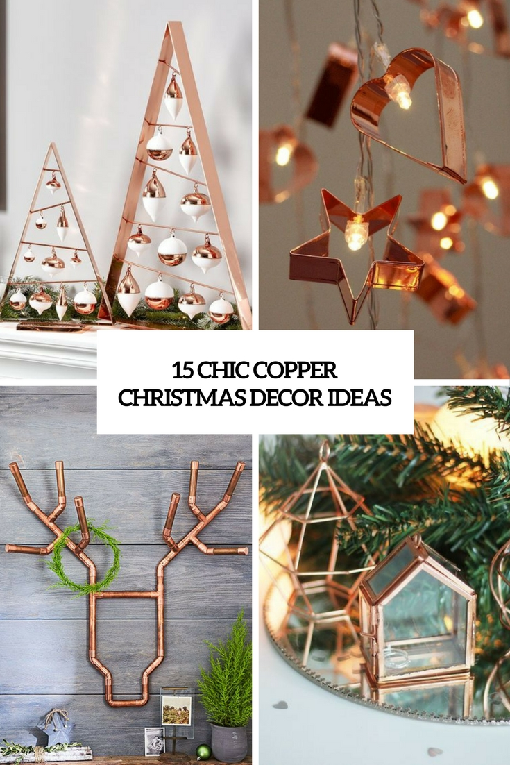 15 chic copper christmas decor ideas - Copper Christmas Decorations