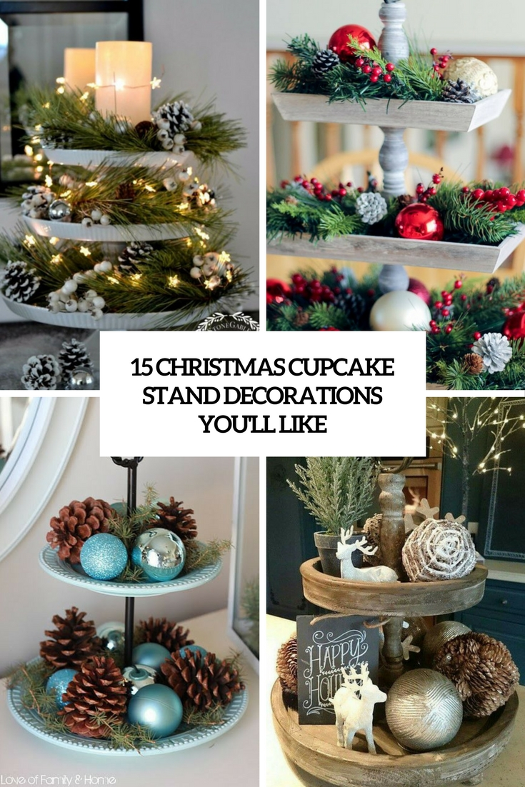 15 Christmas Cupcake Stand Decorations You'll Like