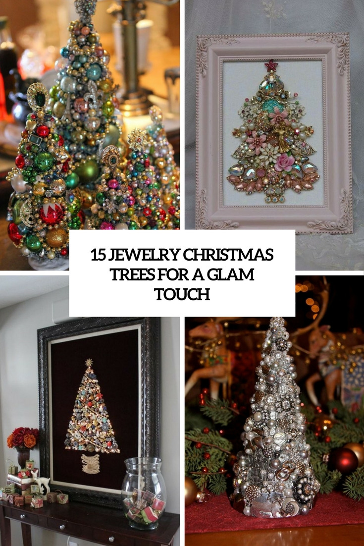 jewelry christmas trees for a glam touch cover