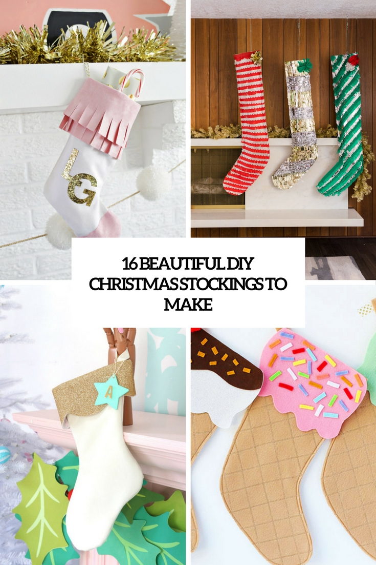 16 Beautiful DIY Christmas Stockings To Make