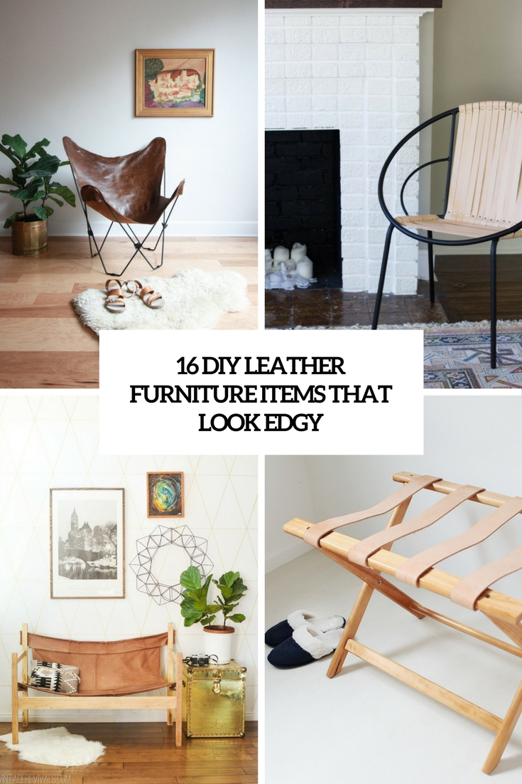 16 DIY Leather Furniture Items That Look Edgy