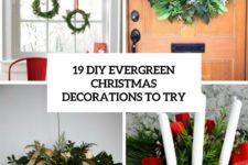 19 diy evergreen christmas decorations to try cover