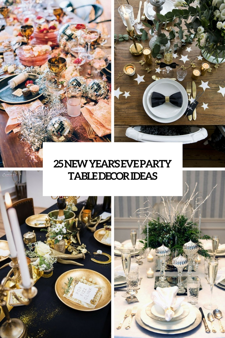 25 New Yearu0027s Eve Party Table Decor Ideas