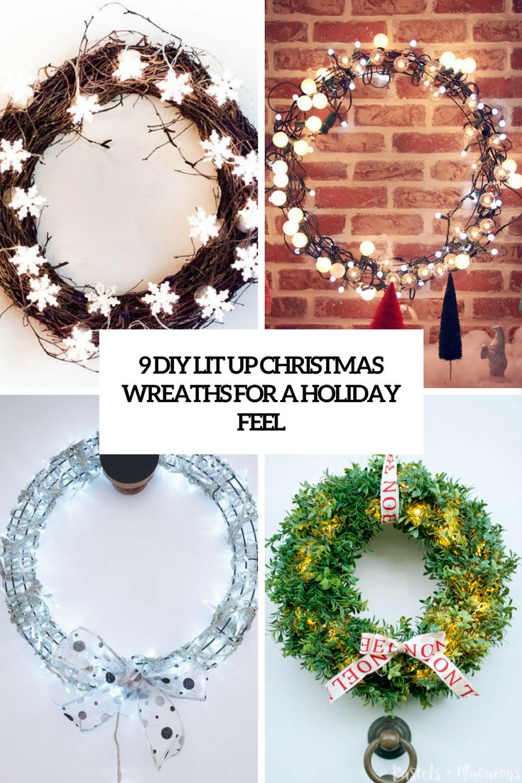 9 DIY Lit Up Christmas Wreaths For A Holiday Feel