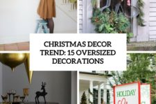 christmas decor trend 15 oversized decorations cover