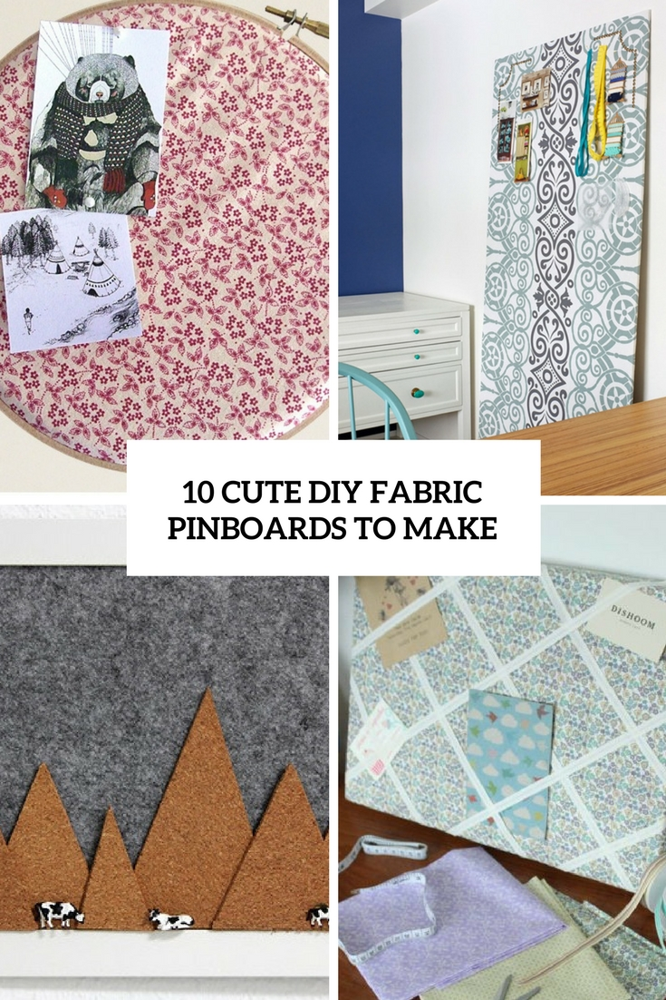 cute diy fabric pinboards to make cover