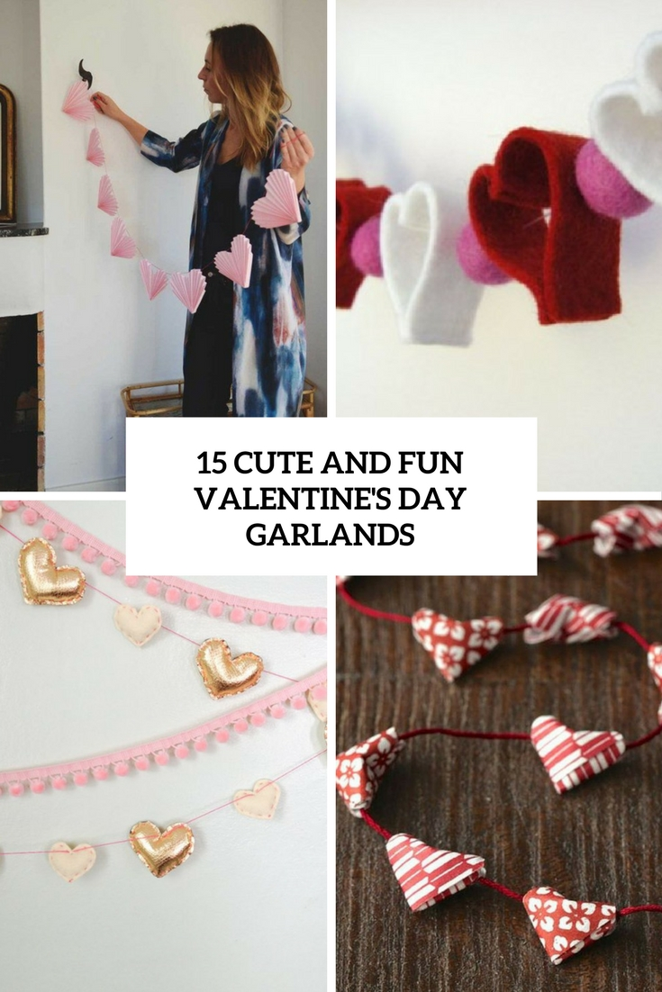 15 Cute And Fun Valentine's Day Garlands