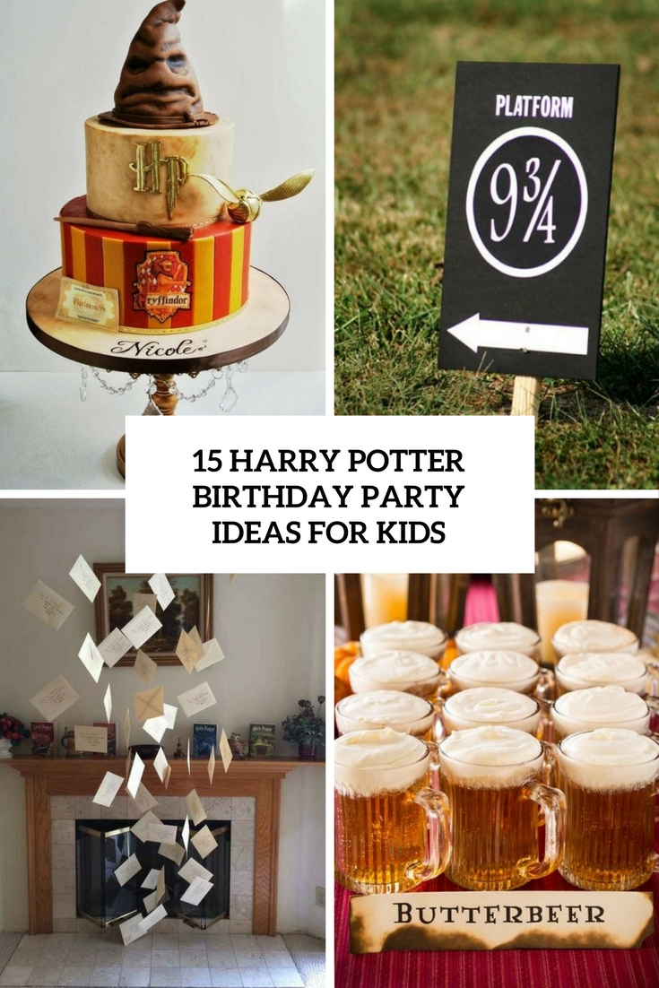 15 Harry Potter Birthday Party Ideas For Kids