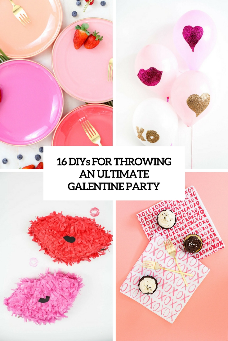 diys for throwing an ultimate galentine party cover